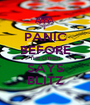 PANIC BEFORE THE OTHER SAYS BLITZ - Personalised Poster A1 size