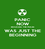 PANIC NOW BECAUSE THE MAZE WAS JUST THE BEGINNING - Personalised Poster A1 size
