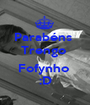 Parabéns  Trengo   Fofynho  :D - Personalised Poster A1 size