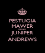 PESTUGIA MAWER FISHER JUNIPER ANDREWS - Personalised Poster A1 size