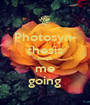 Photosyn- thesis keeps me going - Personalised Poster A1 size