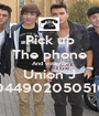 Pick up The phone And vote for Union J 00449020505106 - Personalised Poster A1 size