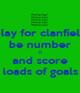 play for clanfield be number 11 and score loads of goals - Personalised Poster A1 size