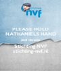 PLEASE HOLD NATHANIËLS HAND and donate Stichting NVF stichting-nvf.nl - Personalised Poster A1 size