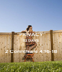 """PRIVACY"" 22 DAYS  2 Corinthians 4:16-18 - Personalised Poster A1 size"