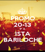 PROMO 20-13 5º A ISTA BARILOCHE - Personalised Poster A1 size