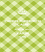 Puedes mantener la CALM AND te amo KARIM ON - Personalised Poster A1 size