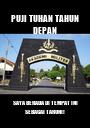 PUJI TUHAN TAHUN DEPAN SAYA BERADA DI TEMPAT INI SEBAGAI TARUNI! - Personalised Poster A1 size