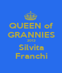 QUEEN of GRANNIES 2013 Silvita Franchi - Personalised Poster A1 size
