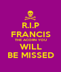 R.I.P FRANCIS THE ACORN YOU WILL BE MISSED - Personalised Poster A1 size