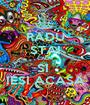 RADU STAI CALM SI  IESI ACASA - Personalised Poster A1 size