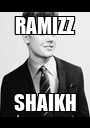 RAMIZZ SHAIKH - Personalised Poster A1 size