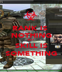 RANK IS  NOTHING BUT SKILL IS SOMETHING - Personalised Poster A1 size