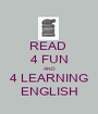 READ  4 FUN AND 4 LEARNING ENGLISH - Personalised Poster A1 size