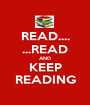 READ.... ...READ AND KEEP READING - Personalised Poster A1 size