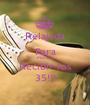 Relajada Para Mañana Recibir los 35!!! - Personalised Poster A1 size