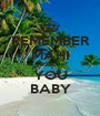 REMEMBER MAHI LOVES YOU BABY - Personalised Poster A1 size