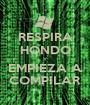 RESPIRA HONDO Y EMPIEZA A COMPILAR - Personalised Poster A1 size
