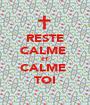 RESTE CALME  ET CALME  TOI - Personalised Poster A1 size