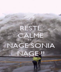 RESTE CALME ET... NAGE SONIA NAGE !! - Personalised Poster A1 size