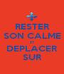 RESTER SON CALME ET DEPLACER SUR - Personalised Poster A1 size