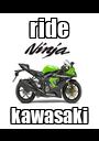 ride kawasaki - Personalised Poster A1 size