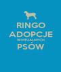 RINGO ADOPCJE WIRTUALNYCH PSÓW  - Personalised Poster A1 size