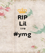 RIP Lil Tre #ymg  - Personalised Poster A1 size