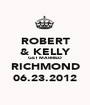 ROBERT & KELLY GET MARRIED RICHMOND 06.23.2012 - Personalised Poster A1 size