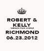 ROBERT & KELLY Gilmore Park United RICHMOND 06.23.2012 - Personalised Poster A1 size