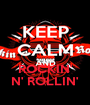ROCKIN' N' ROLLIN' - Personalised Poster A1 size