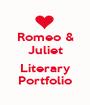 Romeo & Juliet  Literary Portfolio - Personalised Poster A1 size
