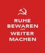 RUHE BEWAREN und WEITER MACHEN - Personalised Poster A1 size