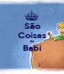 São Coisas da Babi  - Personalised Poster A1 size