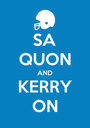 SA QUON AND KERRY ON - Personalised Poster A1 size
