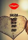 sagda  love  mom and dad - Personalised Poster A1 size