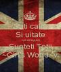 Sati calm Si uitate Ce dragutzi Sunteti Totii ~Girl's World~v. - Personalised Poster A1 size