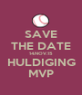SAVE THE DATE 14.NOV.15 HULDIGING MVP - Personalised Poster A1 size