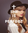 SHE IS  PERFECT GIRL - Personalised Poster A1 size