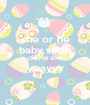 she or he baby soon ON FEB 2016 yeayyy  - Personalised Poster A1 size