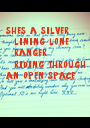 she's a silver   lining lone   ranger   riding. through an open space - Personalised Poster A1 size
