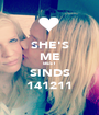 SHE'S ME BEST SINDS 141211 - Personalised Poster A1 size