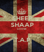 SHEEP SHAAP LOOSE  T.A.P - Personalised Poster A1 size