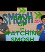 SHUT UP I'M WATCHING SMOSH - Personalised Poster A1 size