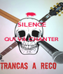 SILENCE  QUI VÀ CHANTER   - Personalised Poster A1 size