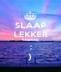 SLAAP LEKKER YASMINE : ) - Personalised Poster A1 size