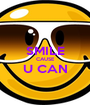 SMILE CAUSE U CAN  - Personalised Poster A1 size