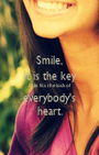 Smile, It is the key that fits the lock of everybody's heart. - Personalised Poster A1 size