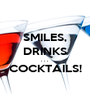 SMILES, DRINKS . . .  COCKTAILS!   - Personalised Poster A1 size