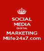 SOCIAL MEDIA DIGITAL MARKETING Mlife24x7.com - Personalised Poster A1 size